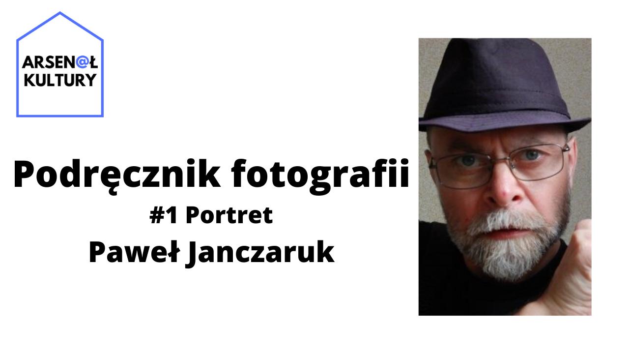 Podręcznik fotografii #1: Portret