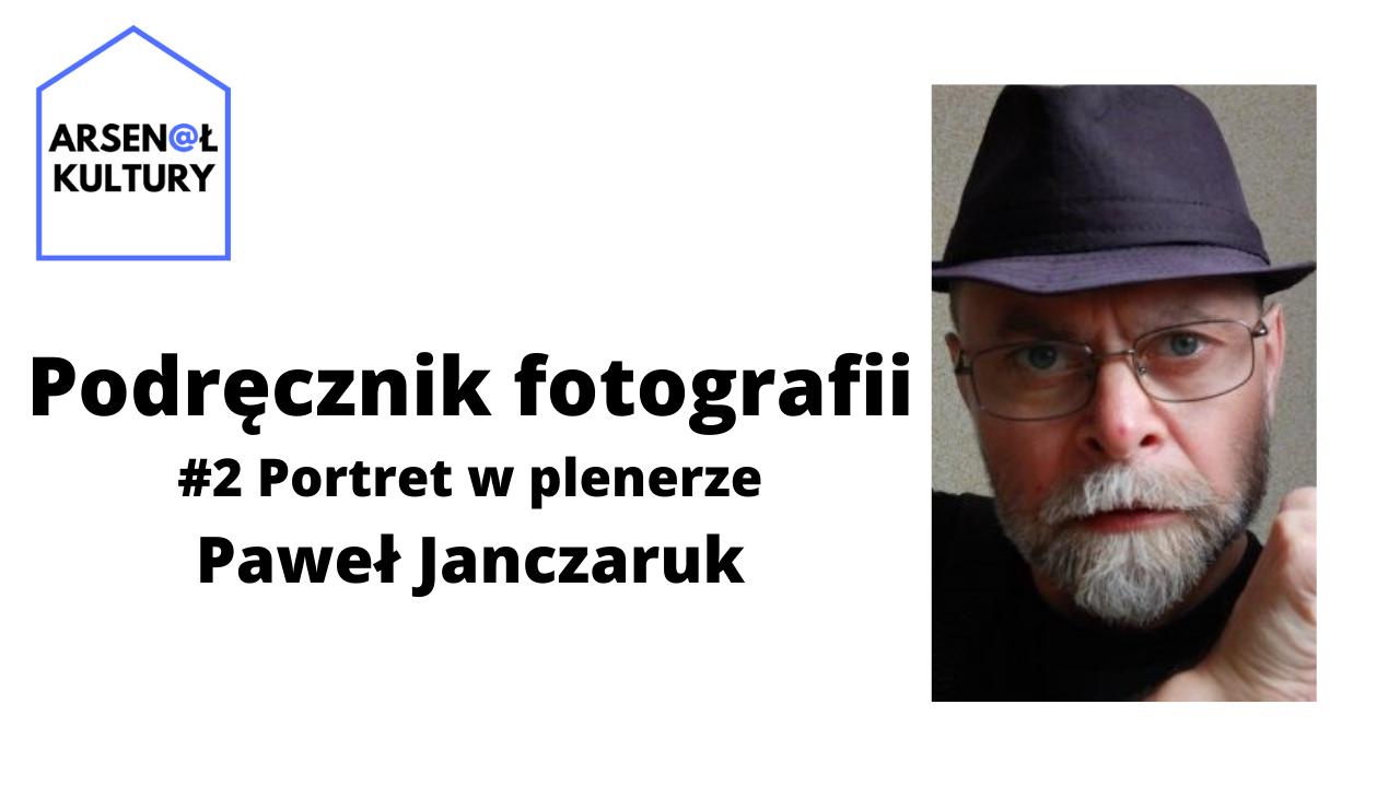 Podręcznik fotografii #2: Portret wplenerze