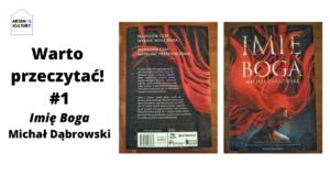 """Warto przeczytać #1: """"Imię Boga"""" Michał Dąbrowski"""