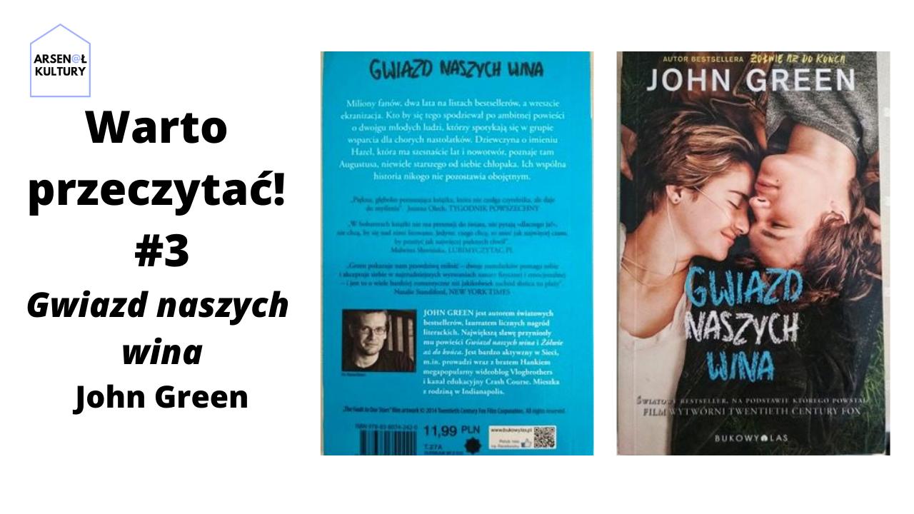 Warto przeczytać #3: Gwiazd naszych wina John Green