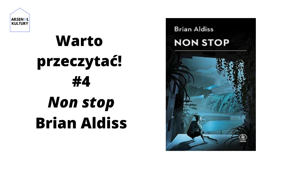 Warto przeczytać #4: Non stop Brian Aldiss