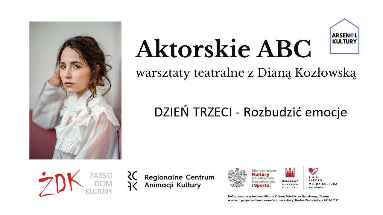 Aktorskie ABC – warsztaty teatralne zDianą Kozłowską DZIEŃ 3